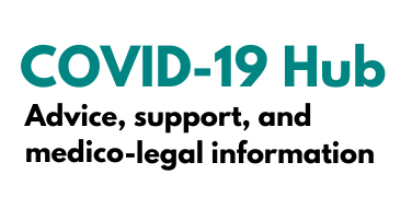 COVID-19 Hub. Advice, support and medical-legal